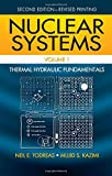1: Nuclear Systems Volume I: Thermal Hydraulic Fundamentals, Second Edition