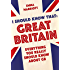 I Should Know That: Great Britain: Everything You Really Should Know About GB