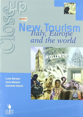 Close up on new tourism. Italy, Europe and the world. Per gli Ist. tecnici e professionali. Con CD Audio