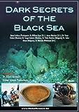 Dark Secrets of the Black Sea