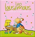 Leo Lausemaus wünscht sich ein Geschwisterchen -