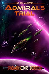 Admiral's Trial (A Spineward Sectors Novel Book 4) (English Edition)