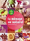 Le ménage au naturel - Alternatives - 15/05/2009
