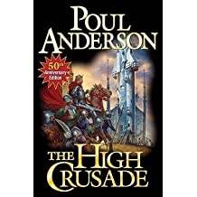 [The High Crusade] (By: Poul Anderson) [published: September, 2010]