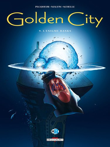 Golden City T09 L'énigme Banks