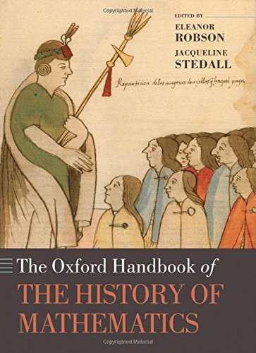 The Oxford Handbook of the History of Mathematics (Oxford Handbooks) by Eleanor Robson (2009-02-18)