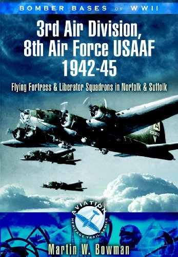 bomber-bases-of-world-war-2-3rd-air-division-8th-air-force-usaf-1942-45-flying-fortress-and-liberato