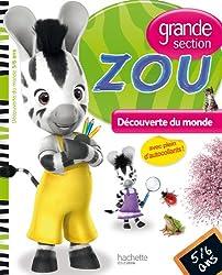 Zou Découverte du monde Grande section