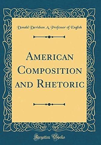 American Composition and Rhetoric (Classic Reprint)