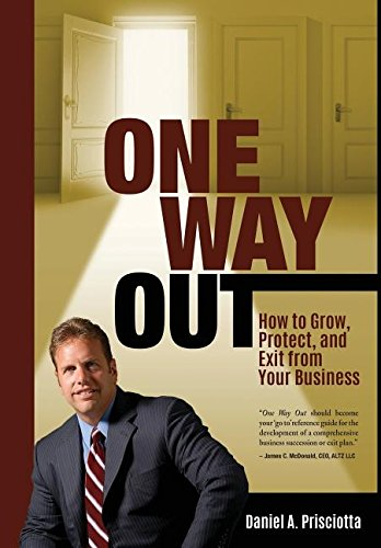 Free Download One Way Out How To Grow Protect And Exit From Your