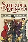 Sherlock, Lupin et moi, tome 8 : Le secret de l'oeil d'Horus par Adler