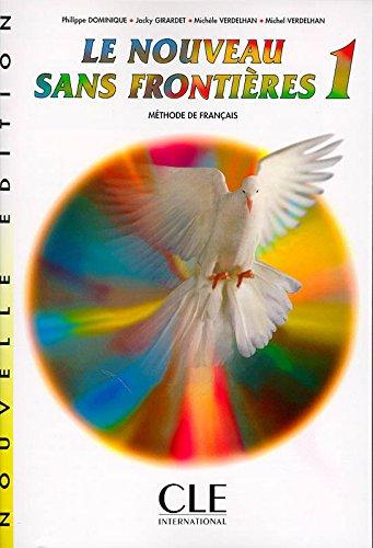 Le Nouveau Sans Frontieres: Livre De l'Eleve 1 par P. Dominique, Jacky Girardet, M. Verdelhan