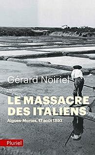 Le massacre des Italiens par Gérard Noiriel