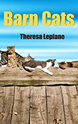 Barn Cats (Love a Shelter Cat) (English Edition)