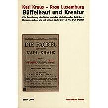 """Büffelhaut und Kreatur: Ein unterdrücktes Kapitel in den """"Letzten Tagen der Menschheit"""""""