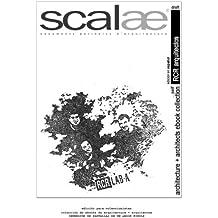 RCR arquitectos ...por sí mismos . scalae: conversación - matices - expresión: Volume 5 (colección internacional de ebooks de arquitectura + arquitectos de scalae)