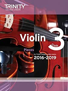 Violin Exam Pieces Grade 3 2016-2019 (Score & Part)