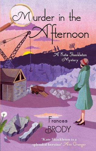 Murder In The Afternoon ( Kate Shackleton 3)