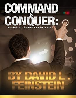 Command and Conquer: Your role as a Network Marketer Leader