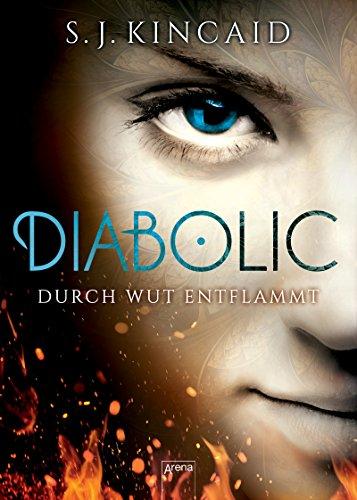 Diabolic (2). Durch Wut entflammt