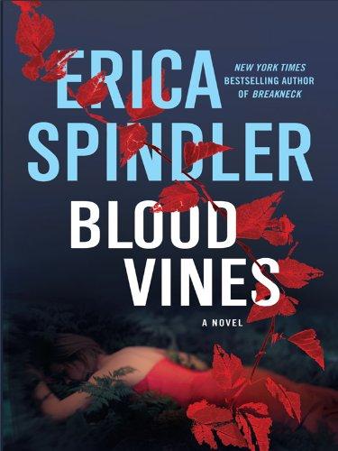 Blood Vines (Thorndike Press Large Print Basic) (Vine-serie Single)