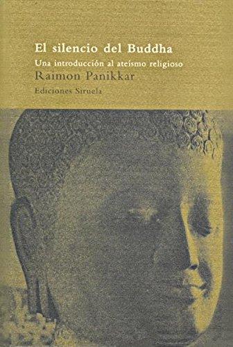 El Silencio de Buddha por Raimon Panikkar