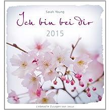 Ich bin bei dir 2015: Postkartenkalender