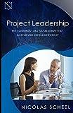 Project Leadership - Mit Führungs- und Sozialkompetenz zu Spaß und Erfolg im Projekt