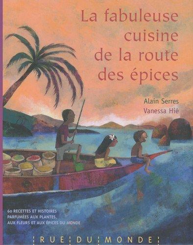 """<a href=""""/node/20638"""">La fabuleuse cuisine de la route des épices</a>"""