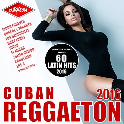 Cuban Reggaeton 2016 - Cubaton...