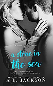 A Stone in the Sea (Bleeding Stars Book 1) (English Edition) di [Jackson, A.L.]