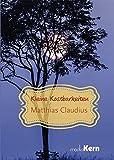 Kleine Kostbarkeiten - Matthias Claudius