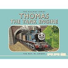 Thomas the Tank Engine: The Railway Series: Thomas the Tank Engine (Classic Thomas the Tank Engine)