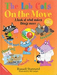 Lab Cats on the Move: What Makes Things Move by Russell Stannard (2001-09-11)