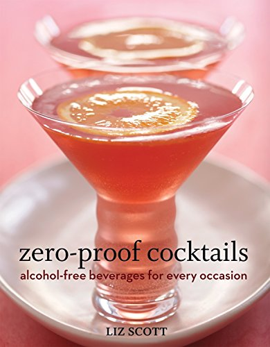 Zero Proof Cocktails: Alcohol-Free Beverages for Every Occasion