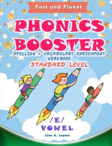 Phonics Booster: E vowel (Standard): Spelling + Vocabulary (and Vowel) Enrichment