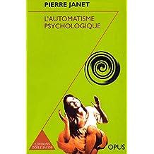 L' Automatisme psychologique (Opus t. 81)