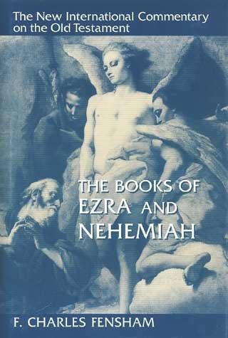 [(Ezra and Nehemiah)] [By (author) F.Charles Fensham] published on (November, 1999)