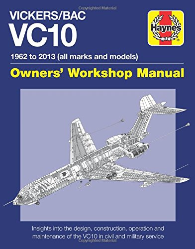 Vickers/BOAC VC10 Manual: All Models and Variants (Owners Workshop Manual)