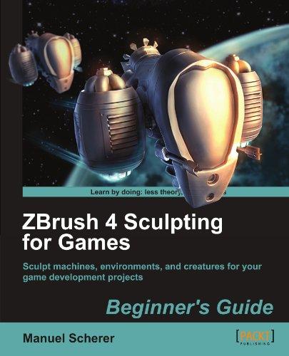 Zbrush 4 Sculpting for Games: Beginner's Guide