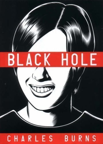 Black Hole by Burns, Charles (2005)