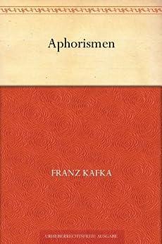 Aphorismen von [Kafka, Franz]