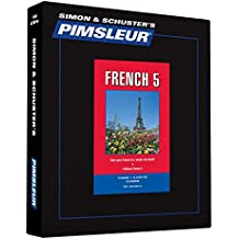 Pimsleur French Level 5 CD: Learn to Speak and Understand French with Pimsleur Language Programs (Comprehensive)