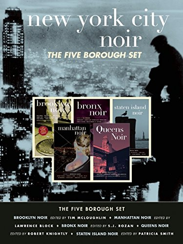 New York City Noir: The Five Borough Set (Brooklyn Noir, Manhattan Noir, Bronx Noir, Queens Noir, Staten Island Noir) (Akashic Noir)