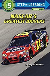 NASCAR's Greatest Drivers (Step Into Reading) by Angela Roberts (2009-01-13)