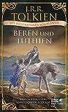 Beren und Lúthien: Mit Illustrationen von Alan Lee - J.R.R. Tolkien