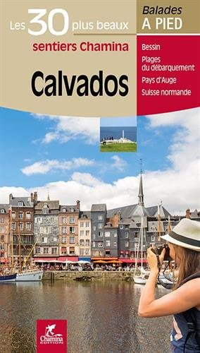 Calvados Les 30 plus Beaux Sentiers