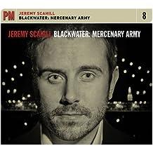 Blackwater: Mercenary Army (PM Audio)