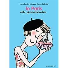 Le Paris des paresseuses