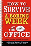 How to Survive a Boring Week at the Office 2019 Weekly Planner